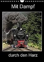 Mit Dampf durch den Harz (Wandkalender 2022 DIN A4 hoch): Erleben Sie die Dampflokomotiven im Harz (Planer, 14 Seiten )