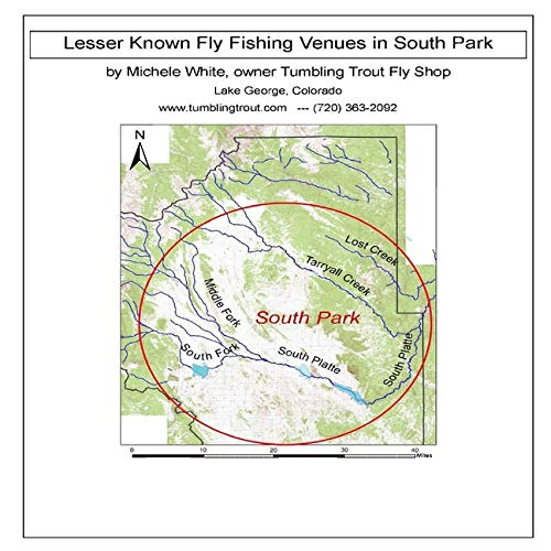 Lesser Known Fly Fishing Venues in South Park, Colorado: Every Public Access in South Park Basin outside of the Dream Stream and Eleven Mile Canyon