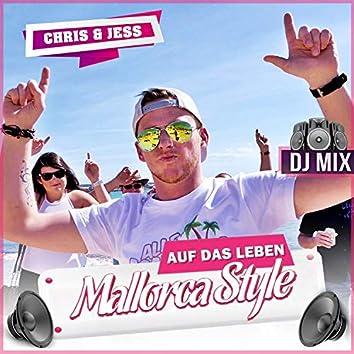 Auf das Leben (Mallorcastyle) (DJ Mix)