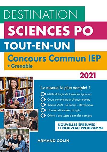 Destination Sciences Po - Concours commun 2021 IEP + Grenoble: Tout-en-un (2021)