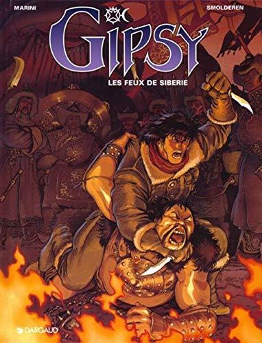 Gipsy - tome 2 - Les Feux de Sibérie
