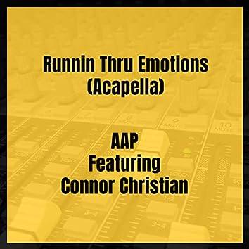 Runnin Thru Emotions (Acapella)