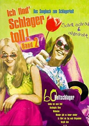 Ich find' Schlager toll!, Bd.2
