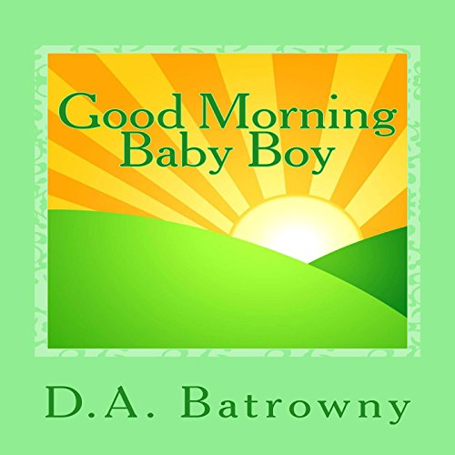 Good Morning Baby Boy audiobook cover art