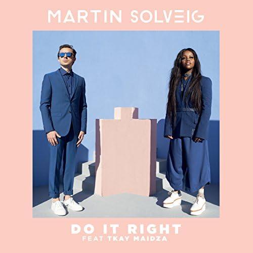 Martin Solveig feat. Tkay Maidza