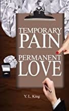 "Temporary Pain Permanent Love: ""How I Found My Husband"""