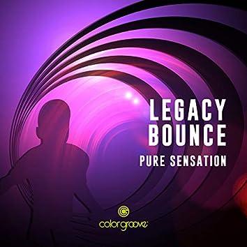 Legacy Bounce (Pure Sensation)