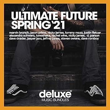 Ultimate Future Spring '21