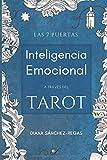 Inteligencia Emocional a través del Tarot: Las 7 puertas
