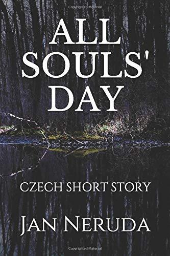 ALL SOULS' DAY: CZECH SHORT STORY