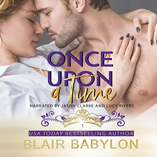 Once upon a Time Audiobook By Blair Babylon cover art