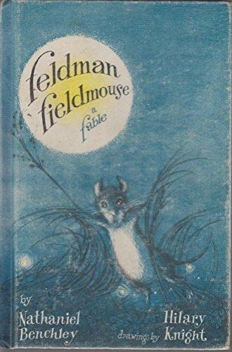 Feldman Fieldmouse; A Fableの詳細を見る