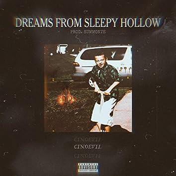 Dreams from Sleepy Hollow