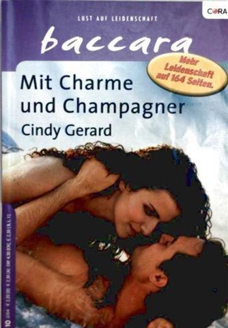 Baccara, Lust auf Leidenschaft Nr. 1297 - mit Charme und Champagner