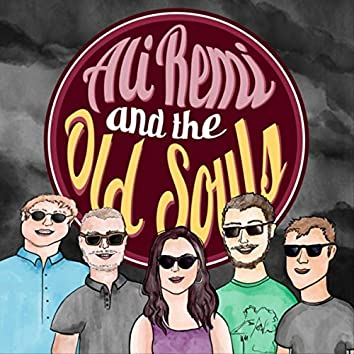 Ali Remi and the Old Souls