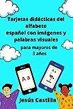 Tarjetas didácticas del alfabeto español con imágenes y palabras visuales para mayores de 3...