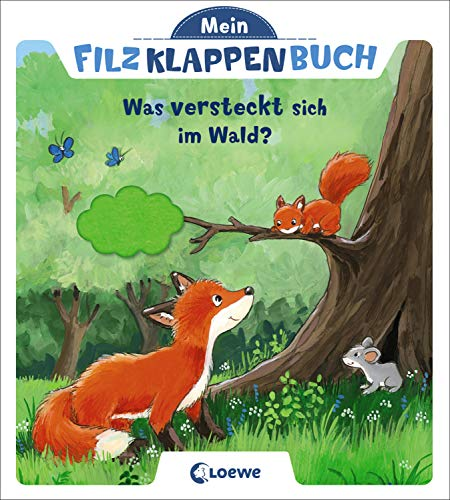 Mein Filzklappenbuch - Was versteckt sich im Wald?: ab 18 Monate
