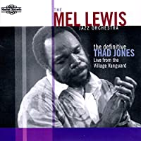 The Definitive Thad Jones: Live From the Village Vanguard