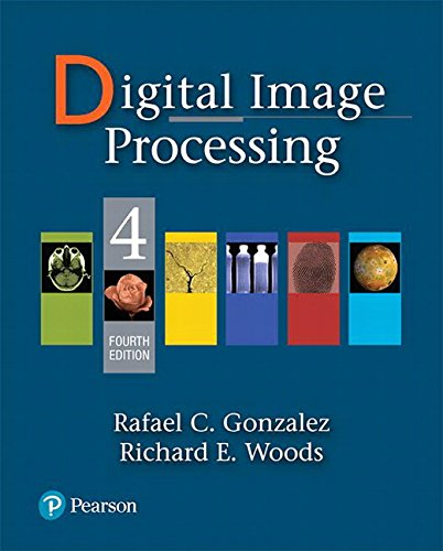 Compare Textbook Prices for Digital Image Processing 4 Edition ISBN 9780133356724 by Gonzalez, Rafael C.,Woods, Richard E.