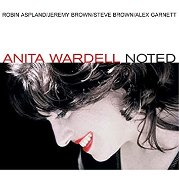 Noted (feat. Robin Aspland, Jeremy Brown, Steve Brown & Alex Garnett)