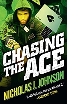 Chasing the Ace by [Nicholas J Johnson]