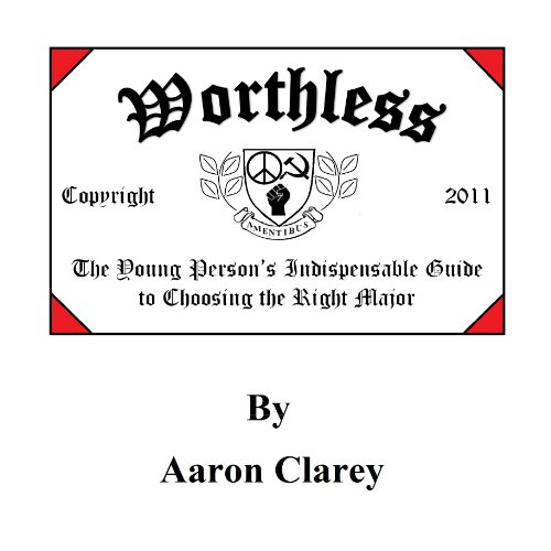 Worthless: The Young Person's Indispensable Guide to Choosing the Right Major Titelbild