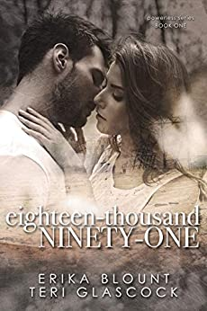 Eighteen-Thousand Ninety-One: Powerless Series Book One by [Erika Blount, Teri Glascock]
