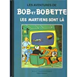 Bob et Bobette - Les martiens sont là - Tome -