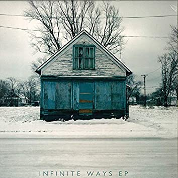 Inifinite Ways EP