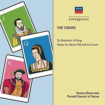 The Tudors: To Entertain A King
