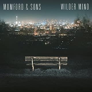 Wilder Mind by Mumford & Sons (2015-08-03)