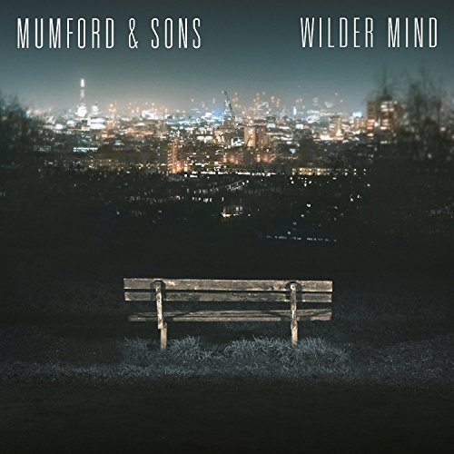 Wilder Mind by Mumford & Sons (2015-08-03)