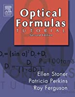 Optical Formulas Tutorial, 2e by Ellen D. Stoner(2005-09-08)