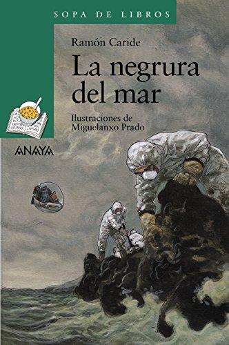 La negrura del mar: Las aventuras de Said y Sheila (LITERATURA INFANTIL (6-11 años) - Sopa de Libros)