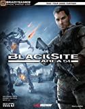 BlackSite - Area 51 Official Strategy Guide (Bradygames Strategy Guides) by BradyGames (2007-10-29) - Brady Games - 29/10/2007