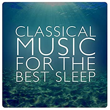 Classical Music for the Best Sleep