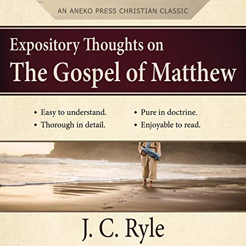 Expository Thoughts on the Gospel of Matthew (Updated Edition) Audiobook By J. C. Ryle cover art