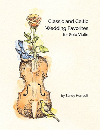 Classic and Celtic Wedding Favorites for Solo Violin