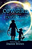 The Cowgirl Princess and Starwalker: My Mother's Story (English Edition)