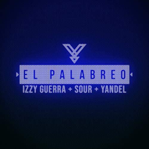 Sour, Izzy Guerra & Yandel