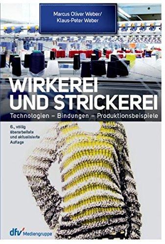 Wirkerei und Strickerei: Ein Leitfaden für Industrie und Handel