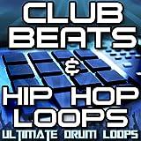 Club Beats & Hip Hop Drum Loops Vol. 1