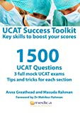 UCAT Success Toolkit - Key Skills To Boost Your Scores: 1500 UCAT Questions with 3 full mock UCAT exams