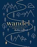 Wandel: Word mindful, laat spanning los en krijg meer energie (Dutch Edition)