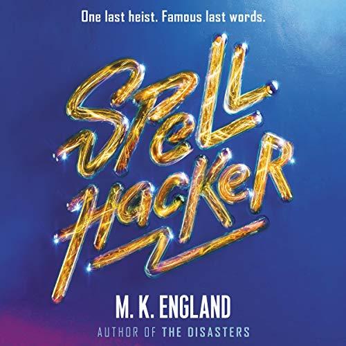 Spellhacker audiobook cover art