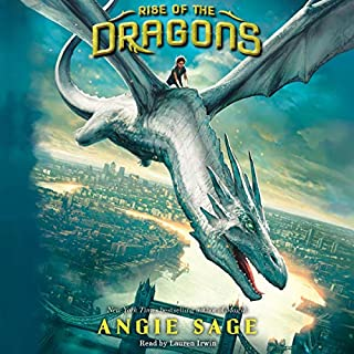 Rise of the Dragons, Book 1                   By:                                                                                                                                 Angie Sage                               Narrated by:                                                                                                                                 Lauren Irwin                      Length: 8 hrs and 6 mins     24 ratings     Overall 4.7