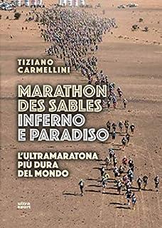 Marathon des sables. Inferno e paradiso. L'ultramara