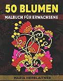 50 Blumen Malbuch für Erwachsene