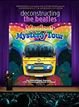 Deconstructing The Beatles' MAGICAL MYSTERY TOUR - Feature Film