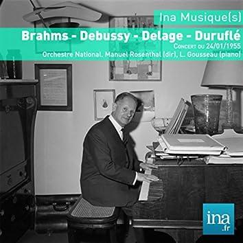 Brahms - Debussy - Delage - Duruflé, Concert du 24/01/1955, Orchestre National, Manuel Rosenthal (dir), L. Gousseau (piano)
